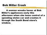 bob miller crash167
