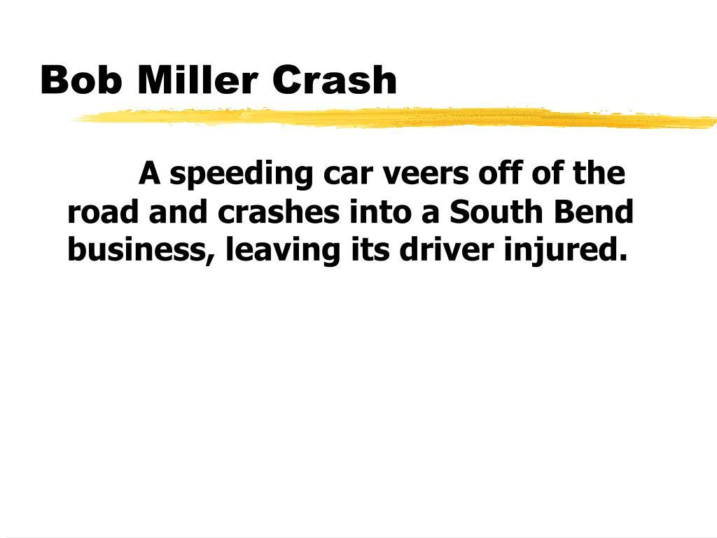Bob Miller Crash
