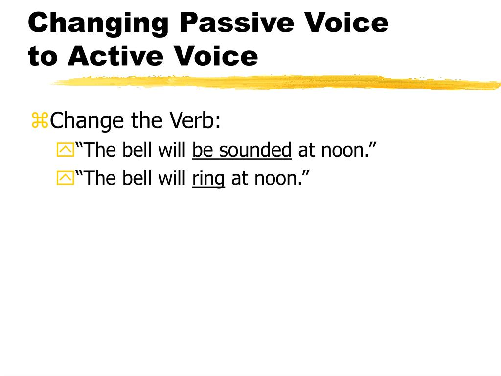 Changing Passive Voice