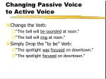 changing passive voice to active voice96