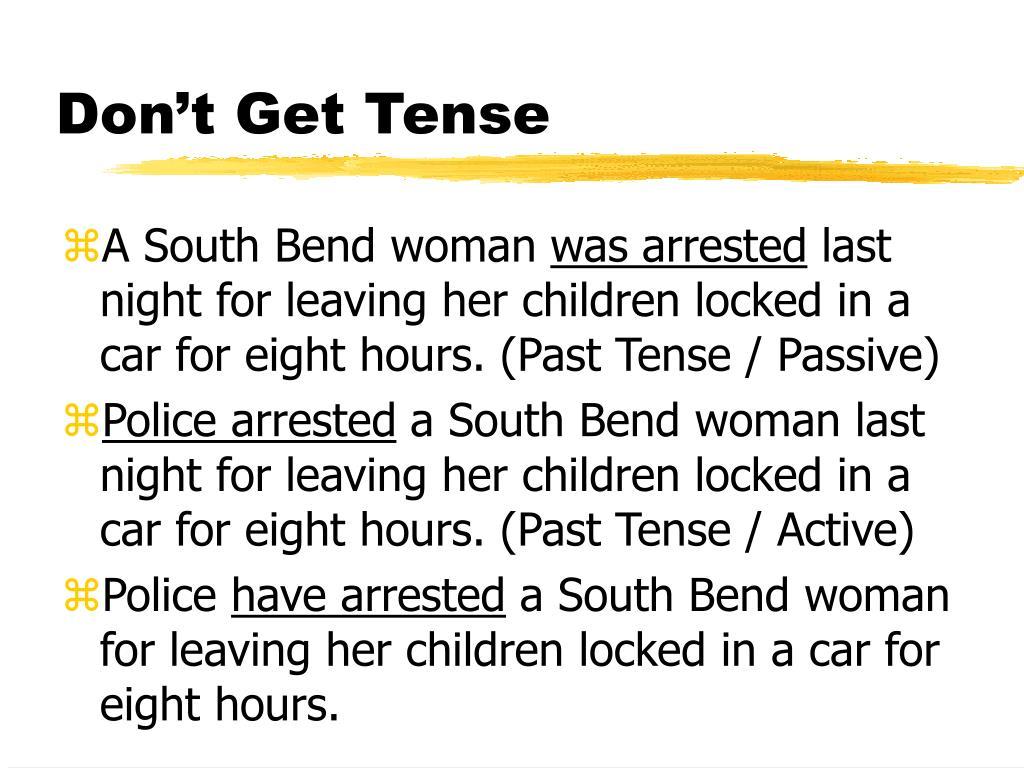 Don't Get Tense