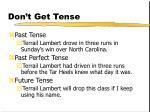 don t get tense124