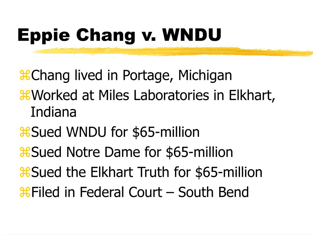 Eppie Chang v. WNDU