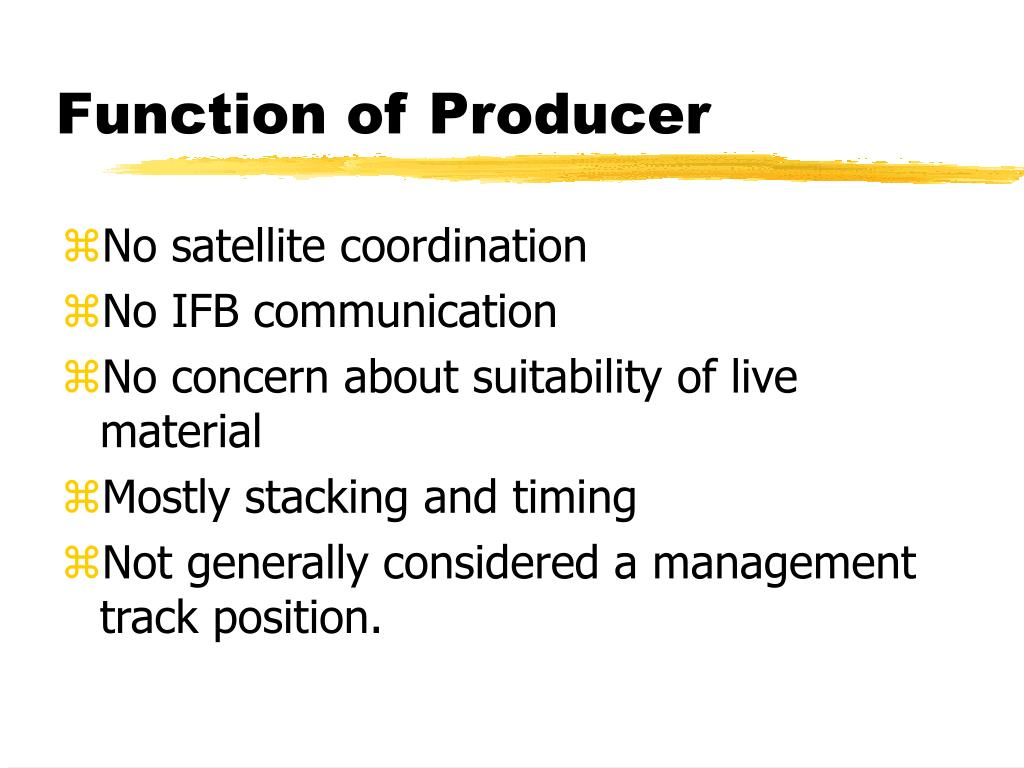 Function of Producer