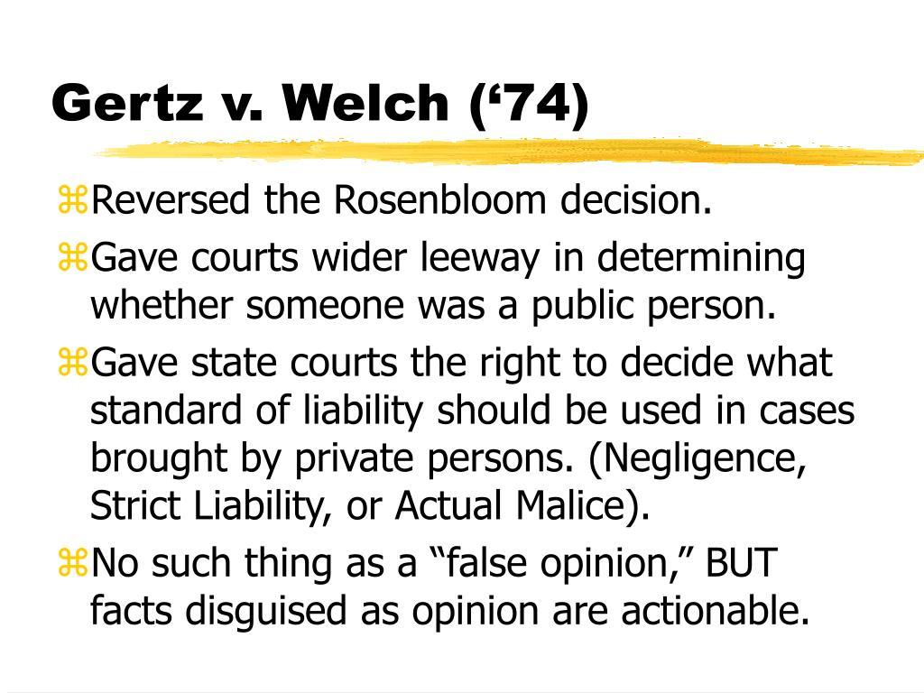 Gertz v. Welch ('74)