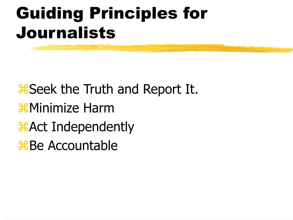 Guiding Principles for Journalists