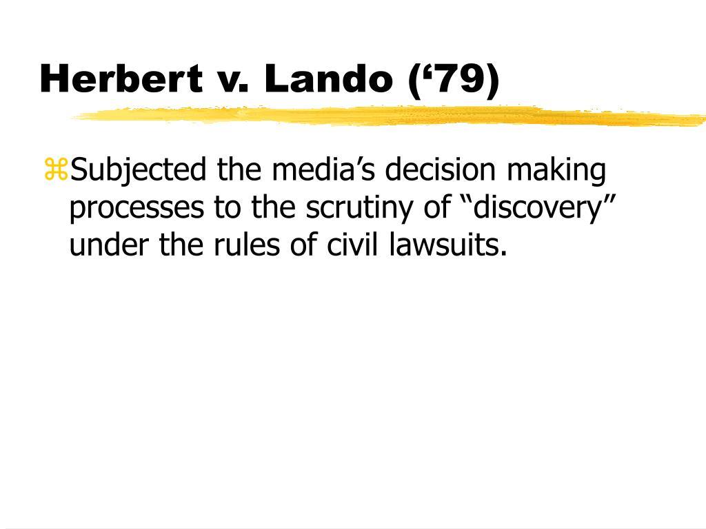 Herbert v. Lando ('79)