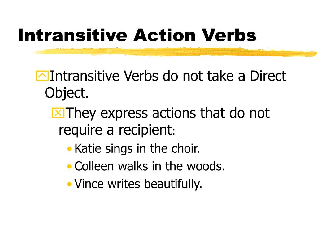Intransitive Action Verbs