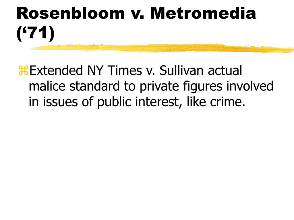 Rosenbloom v. Metromedia ('71)