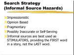 search strategy informal source hazards