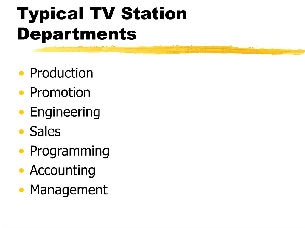 Typical TV Station Departments