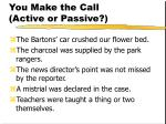 you make the call active or passive106