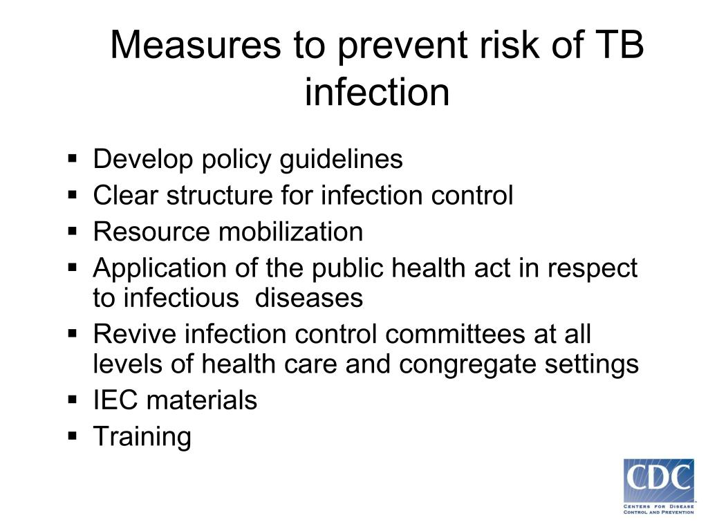 Measures to prevent risk of TB infection