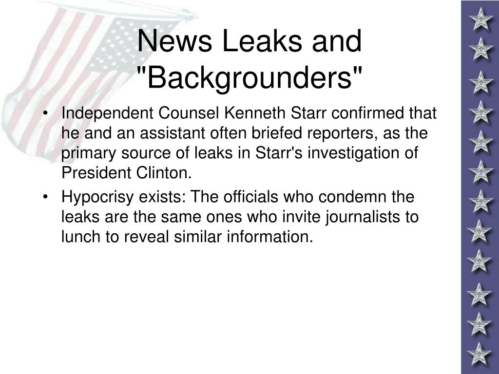 """News Leaks and """"Backgrounders"""""""