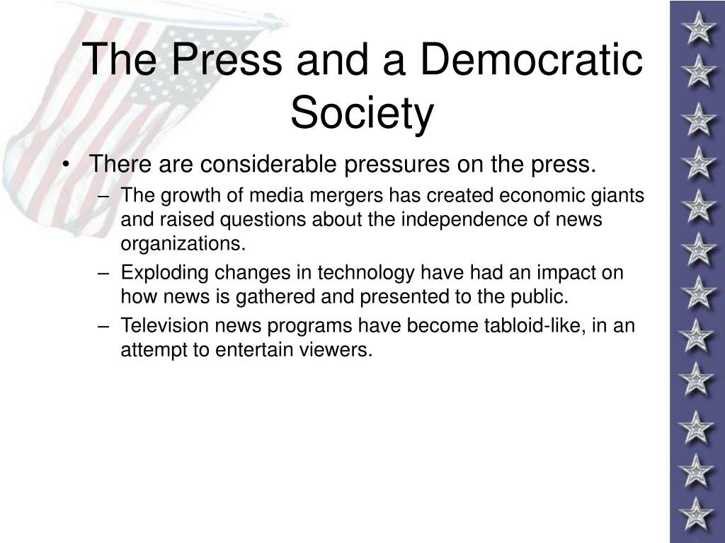 The Press and a Democratic Society
