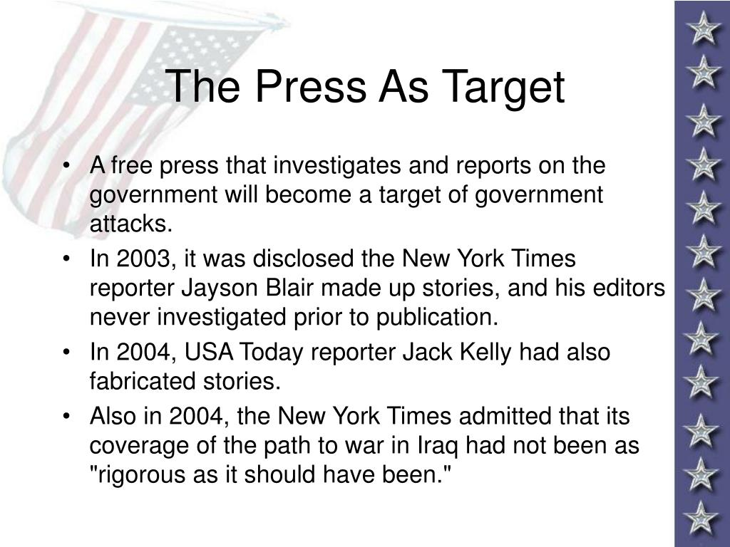 The Press As Target