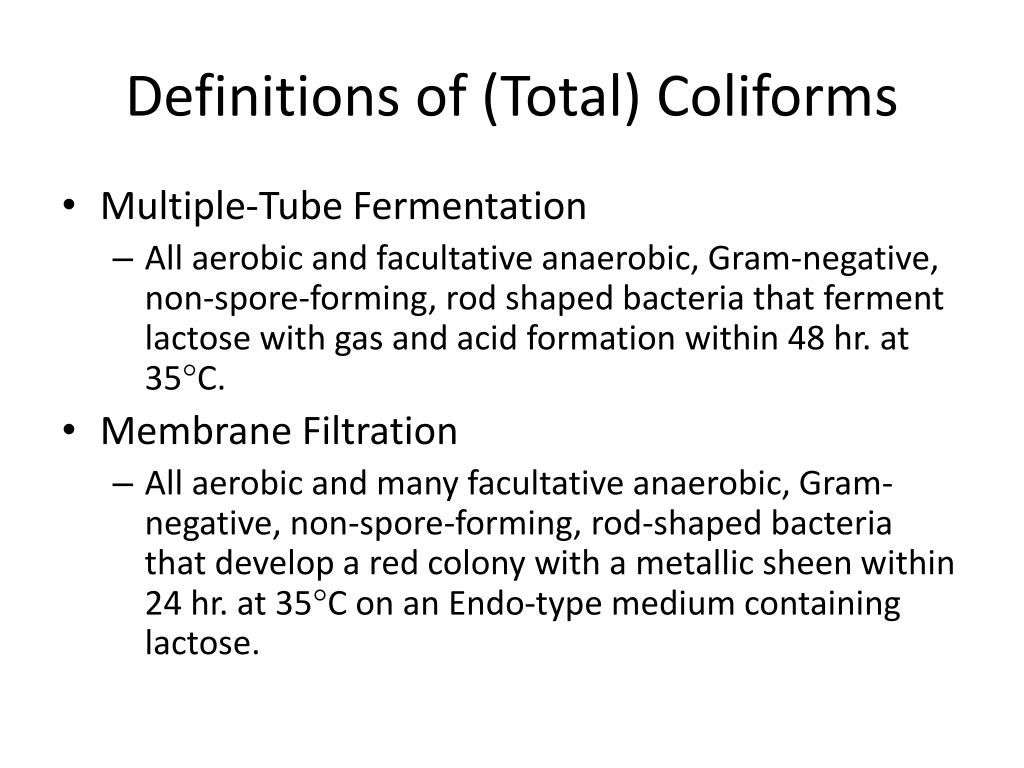 Definitions of (Total) Coliforms