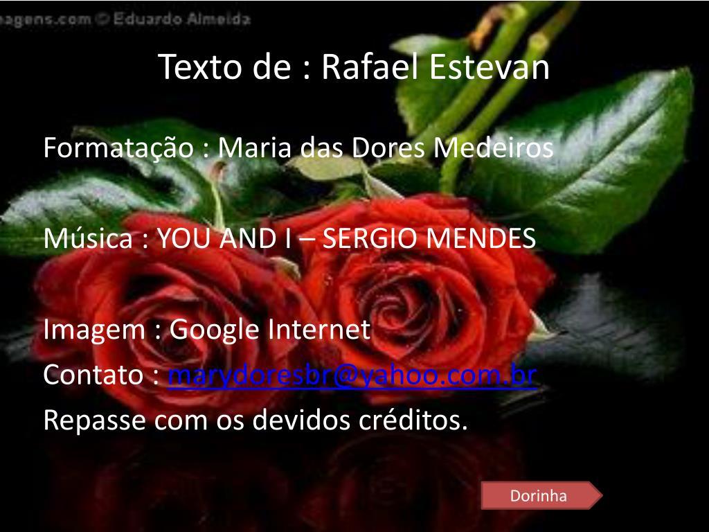 Texto de : Rafael