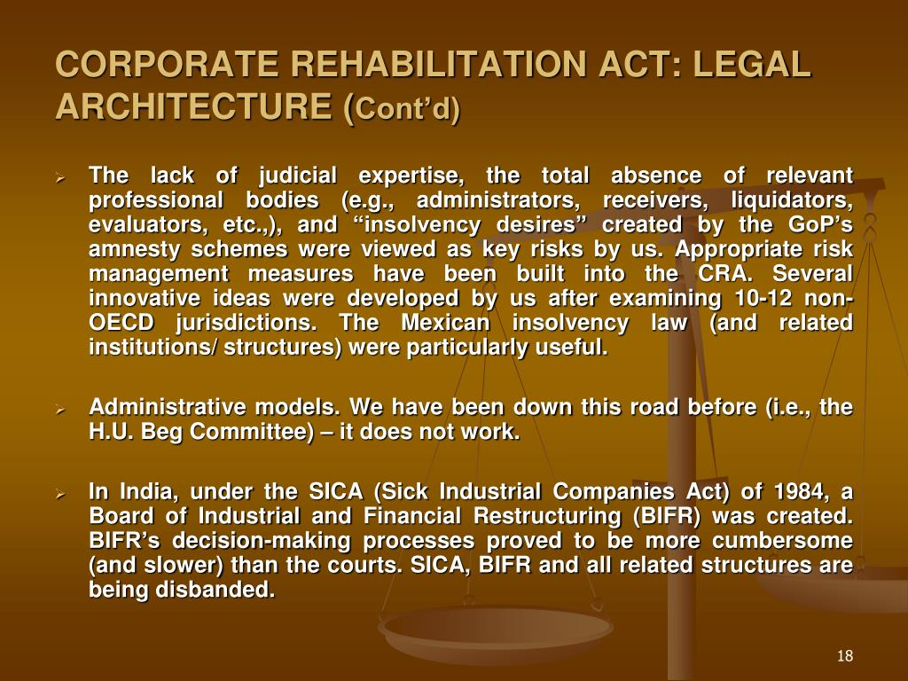 CORPORATE REHABILITATION ACT: LEGAL ARCHITECTURE (