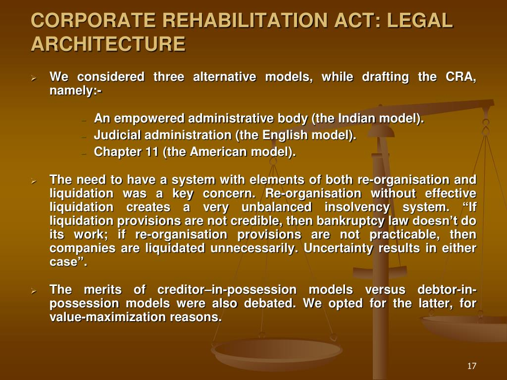 CORPORATE REHABILITATION ACT: LEGAL ARCHITECTURE