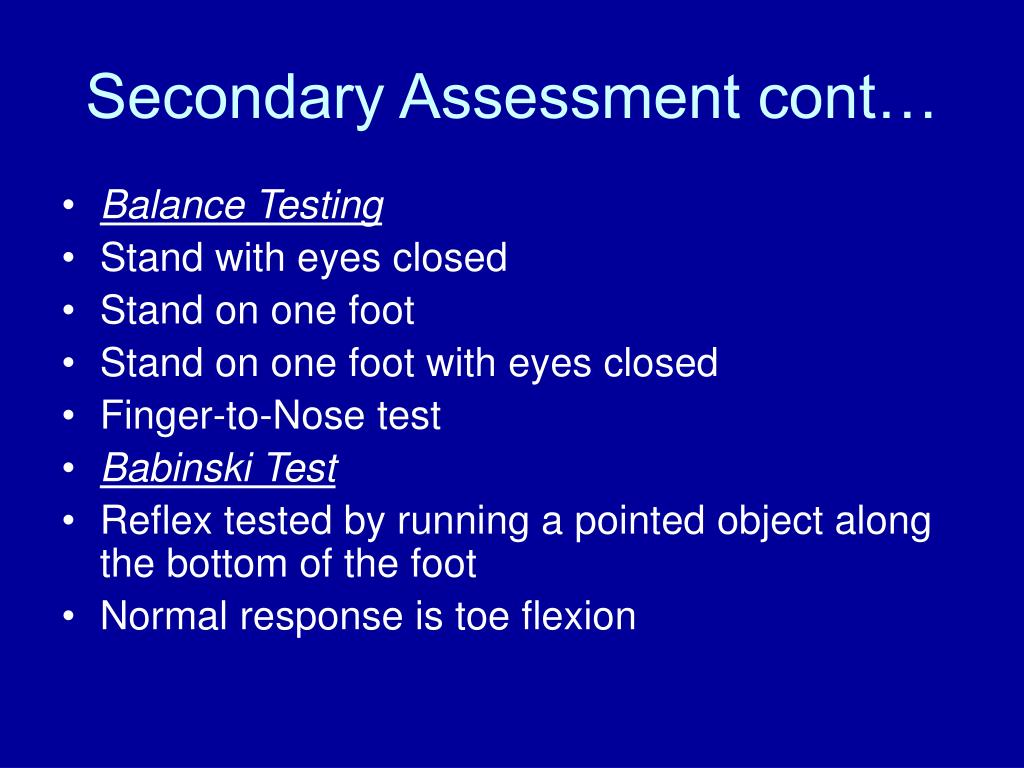 Secondary Assessment cont…