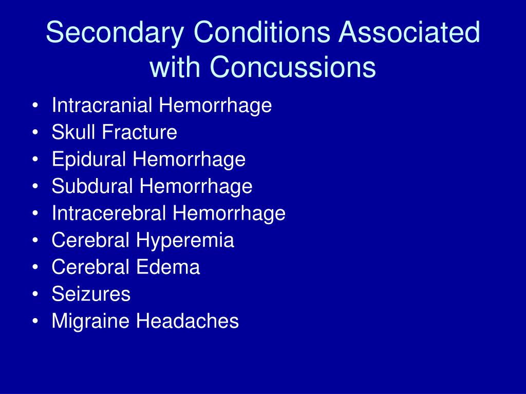 Secondary Conditions Associated with Concussions