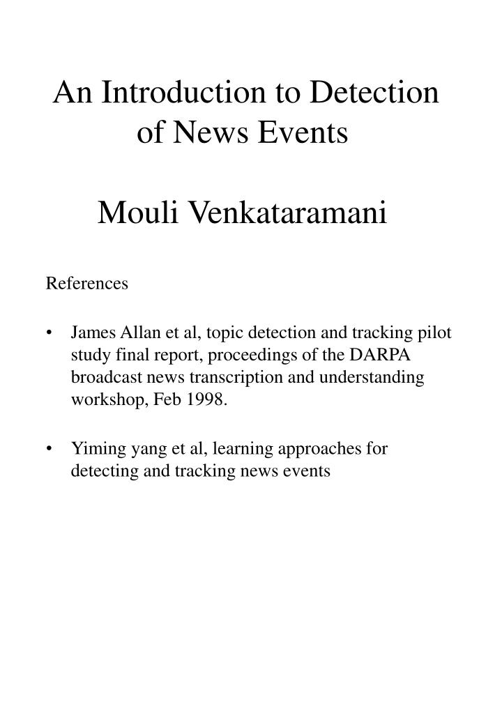 An introduction to detection of news events mouli venkataramani