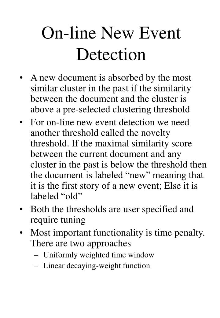 On-line New Event Detection