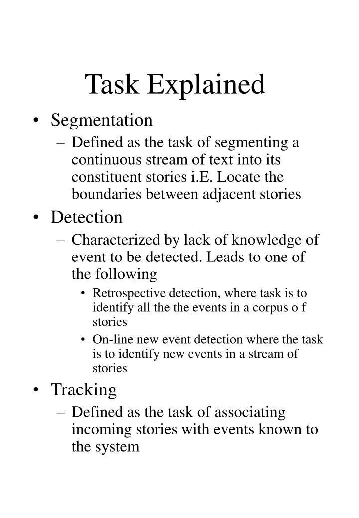 Task Explained