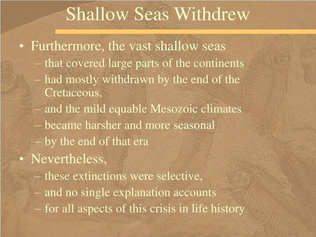 Shallow Seas Withdrew