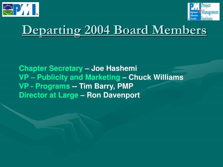 Departing 2004 Board Members
