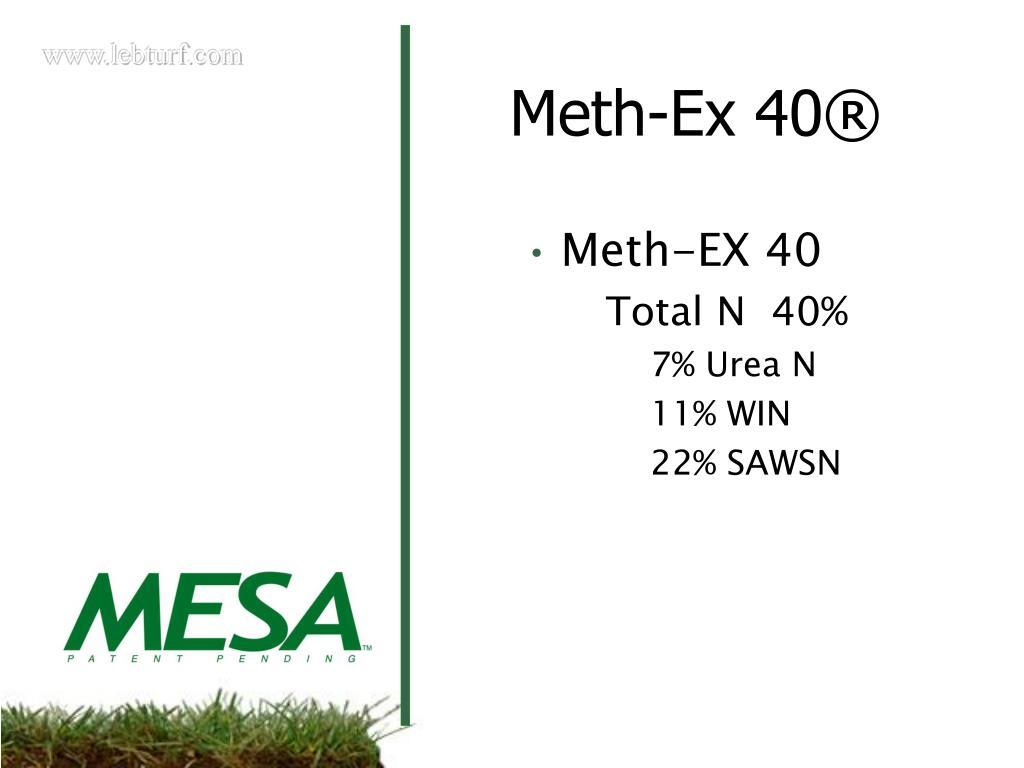Meth-EX 40