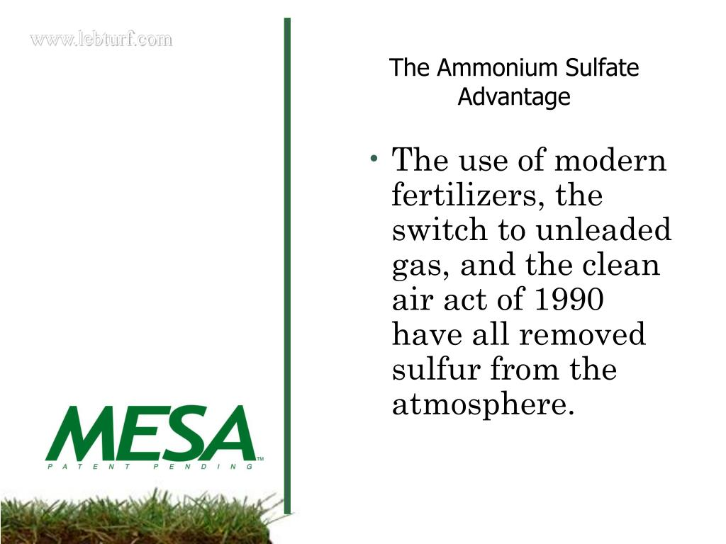 The use of modern fertilizers, the switch to unleaded gas, and the clean air act of 1990 have all removed sulfur from the atmosphere.