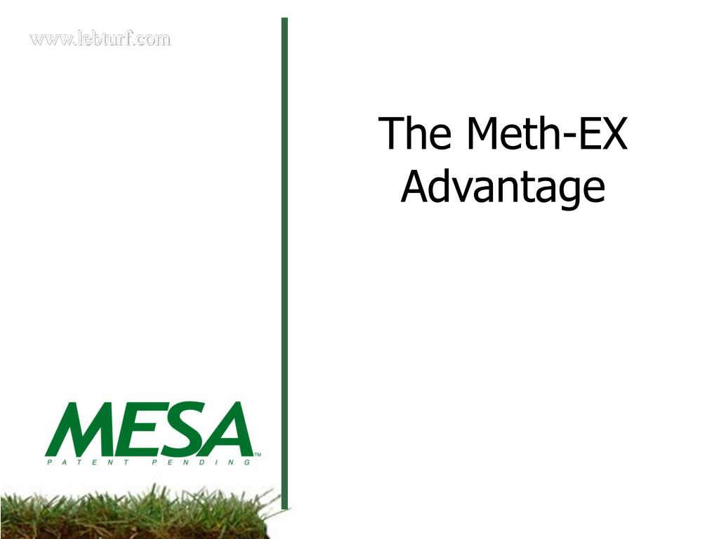 The Meth-EX Advantage