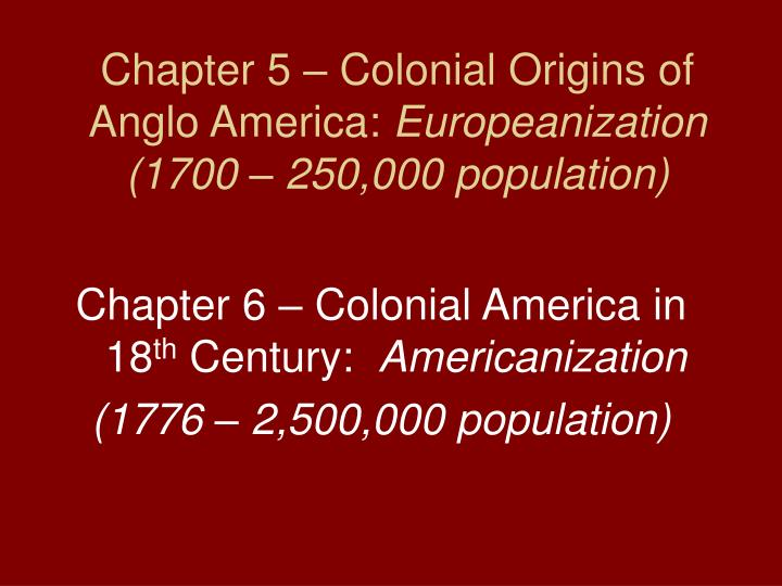 Ppt British Colonial America 1600 1776 Powerpoint