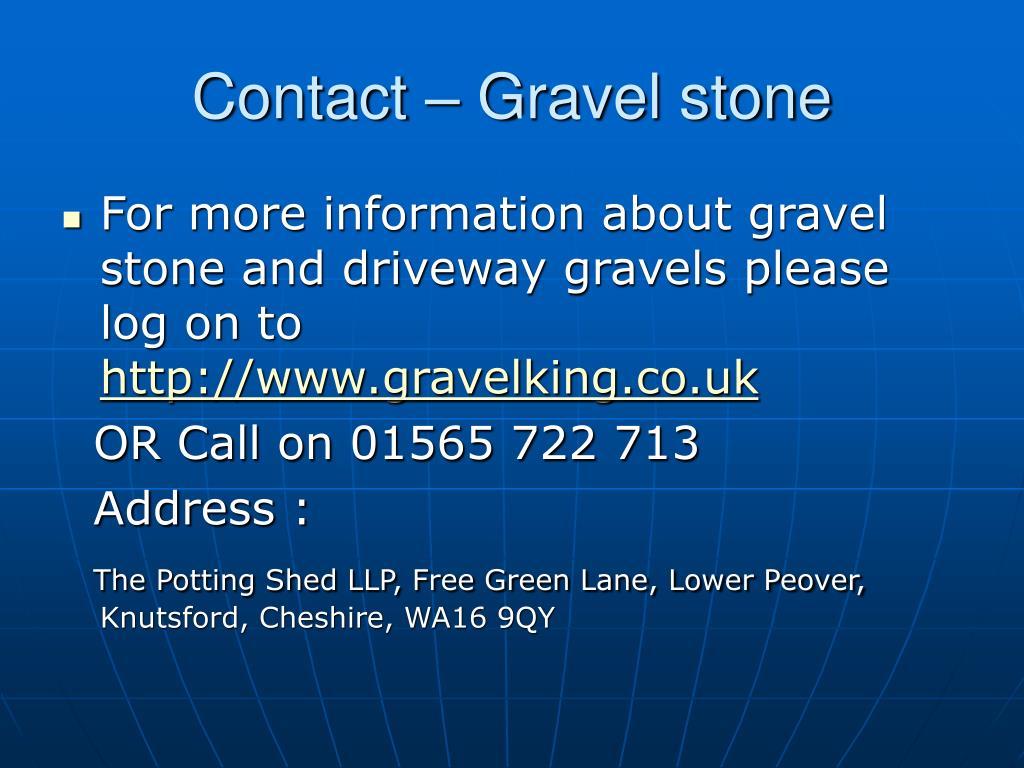 Contact – Gravel stone
