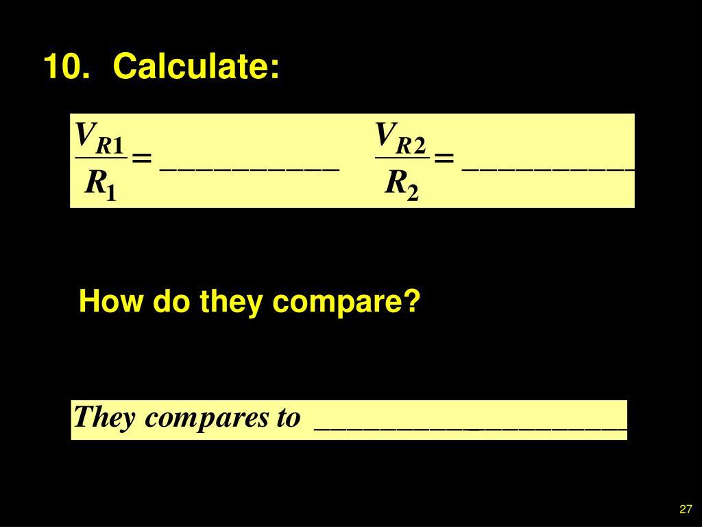 10.Calculate: