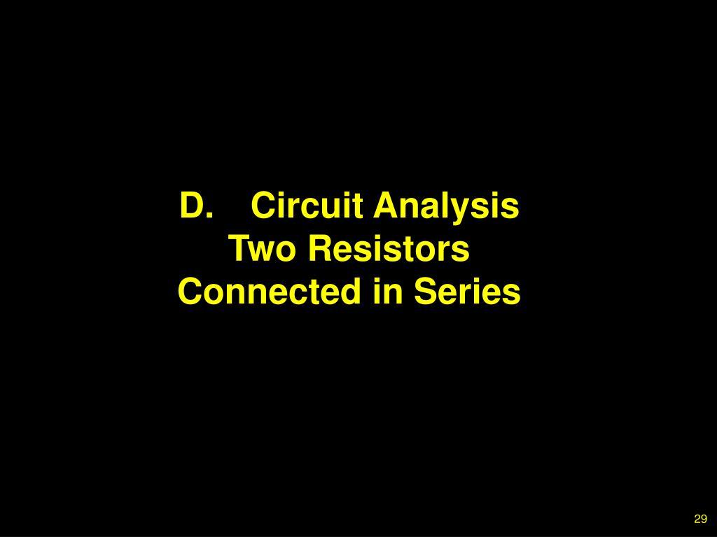 D.Circuit Analysis