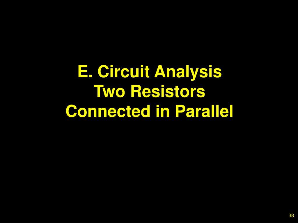 E. Circuit Analysis