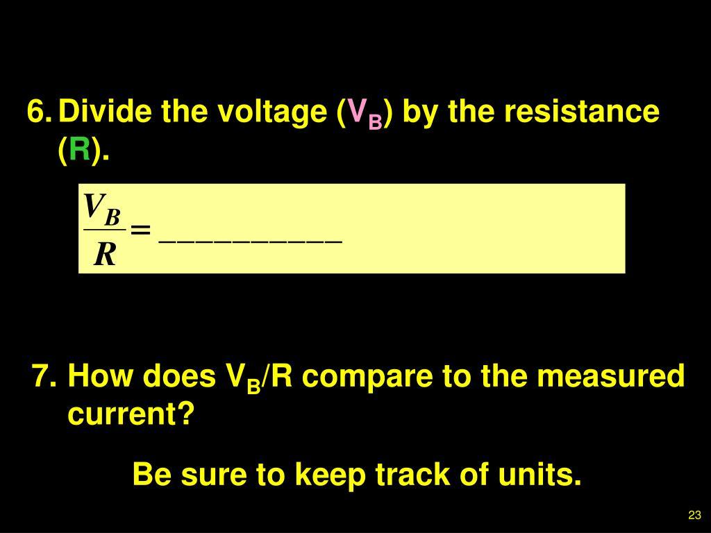 6.Divide the voltage (