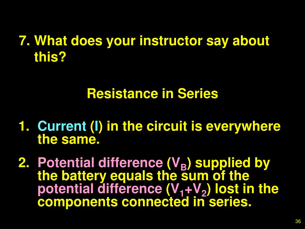 7.What does your instructor say about this?