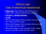 ohm s law law of electrical resistance