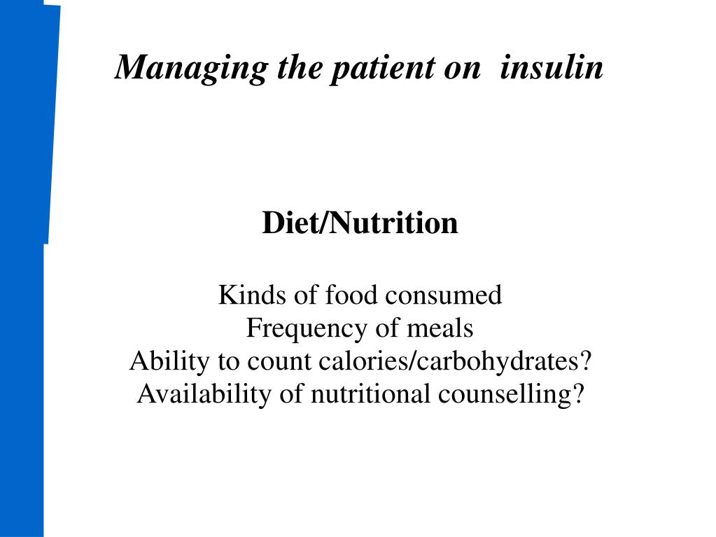 Managing the patient on  insulin