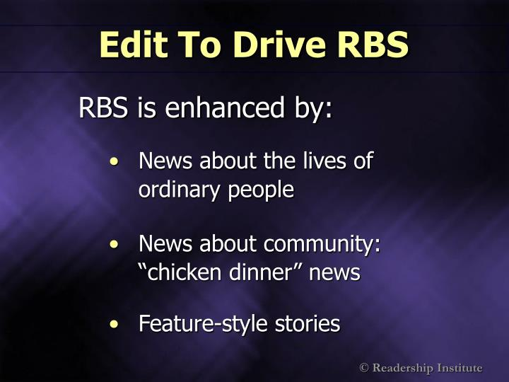 Edit To Drive RBS