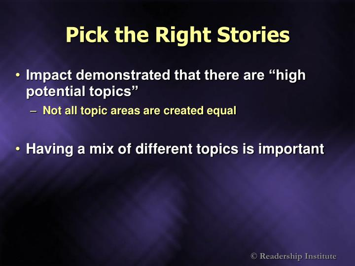Pick the Right Stories