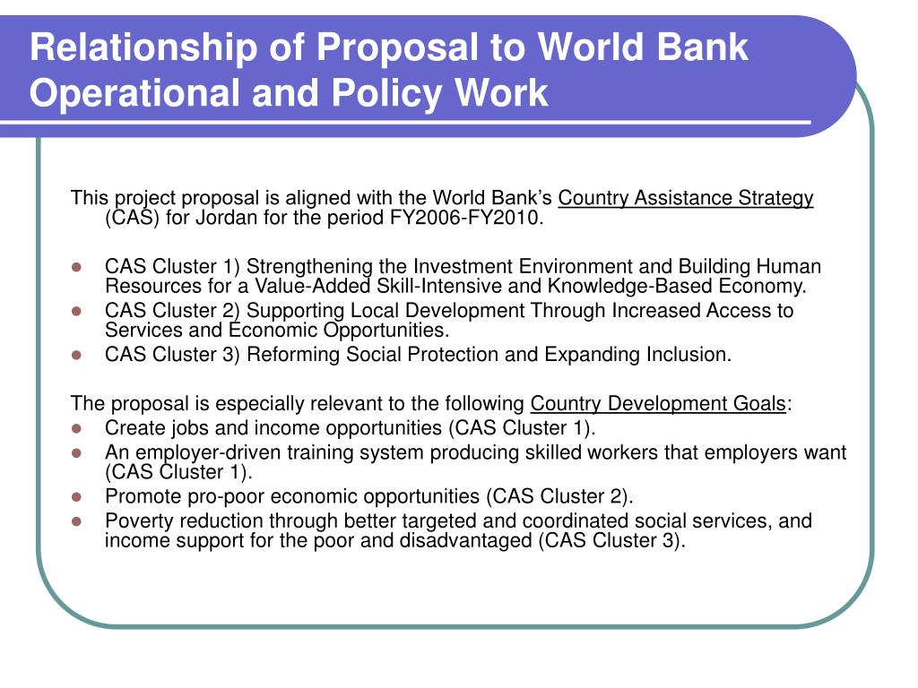 Relationship of Proposal to World Bank Operational and Policy Work