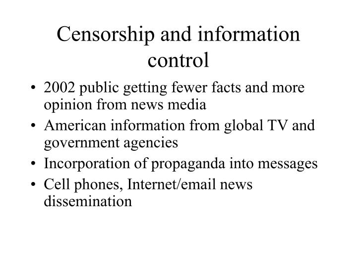 Censorship and information control