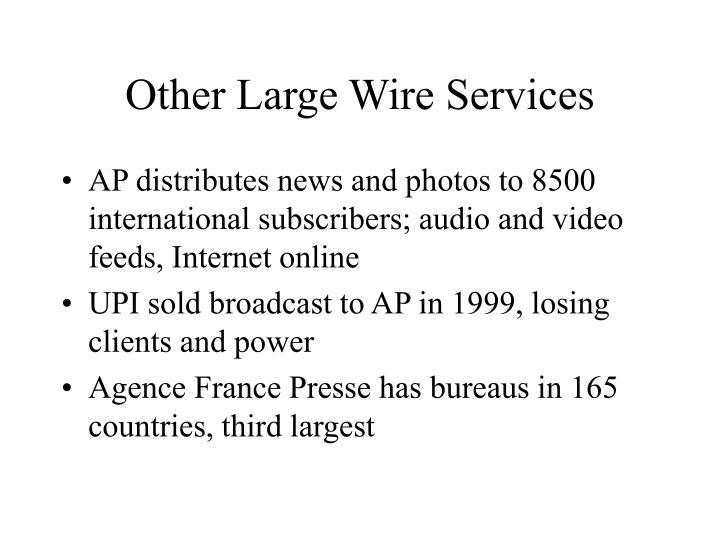 Other Large Wire Services