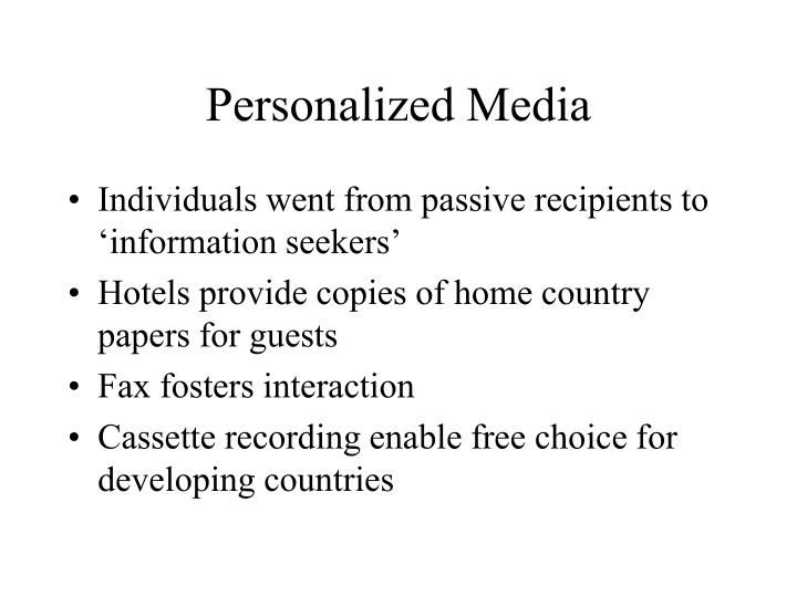 Personalized Media
