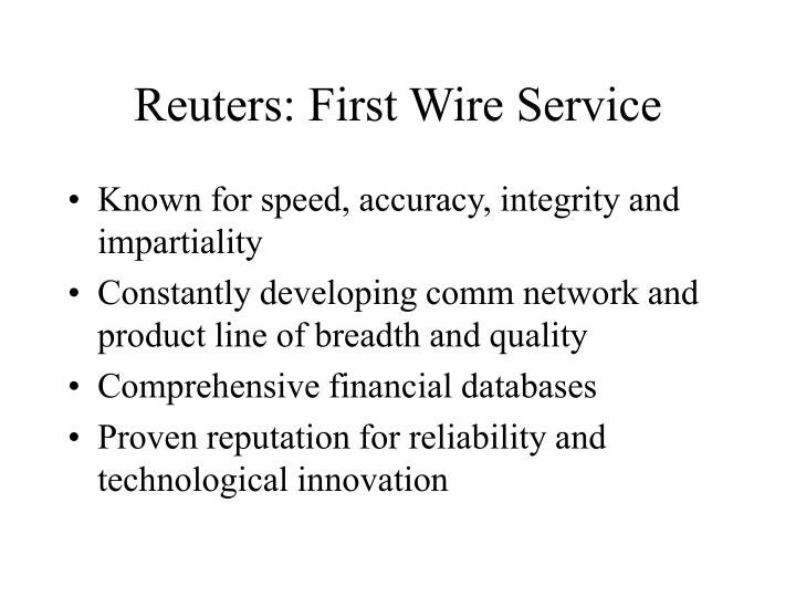 Reuters: First Wire Service